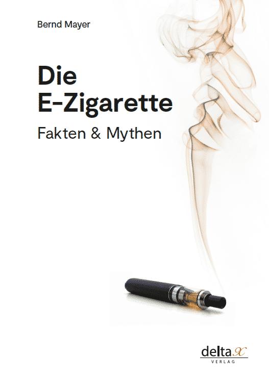 Bernd mayer Die E-Zigarette